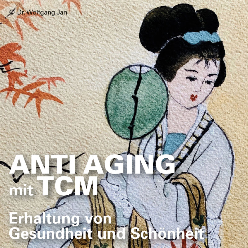 Anti Aging mit TCM