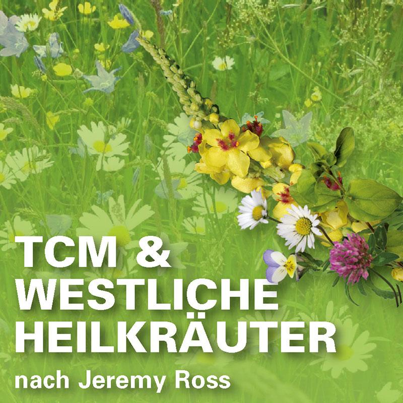 TCM & Westliche Heilkräuter